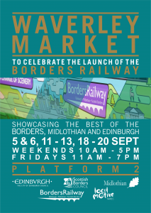 Waverley Markets to celebrate the Launch of the Borders Railway